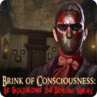 Brink of Consciousness: Le Syndrome de Dorian Gray