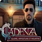 Cadenza: Gloire, Imposture et Meurtre