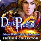 Dark Parables: Boucles d'Or et l'Étoile Tombée du Ciel Édition Collector