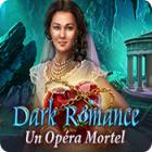 Dark Romance: Un Opéra Mortel