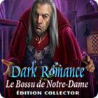 Dark Romance: Le Bossu de Notre-Dame Édition Collector