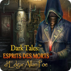 Dark Tales: Esprits des Morts d'Edgar Allan Poe