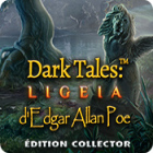 Dark Tales: Ligeia d'Edgar Allan Poe Édition Collector