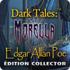 Dark Tales: Morella Edgar Allan Poe Édition Collector