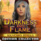 Darkness and Flame: Souvenirs Perdus Édition Collector