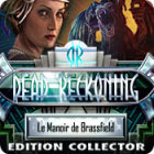 Dead Reckoning: Le Manoir de Brassfield Edition Collector