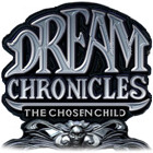 Dream Chronicles The Chosen Child