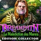 Dreampath: La Malédiction des Marais Édition Collector
