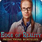 Edge of Reality: Prédictions Mortelles