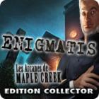 Enigmatis: Les Arcanes de Maple Creek Edition Collector
