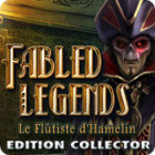 Fabled Legends: Le Flûtiste d'Hamelin Edition Collector