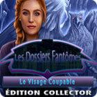 Les Dossiers Fantômes: Le Visage Coupable Édition Collector