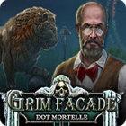 Grim Facade: Dot Mortelle