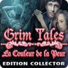 Grim Tales: La Couleur de la Peur Edition Collector