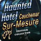 Haunted Hotel: Cauchemar Sur-Mesure Édition Collector