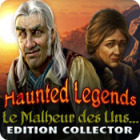 Haunted Legends: Le Malheur des Uns... Edition Collector