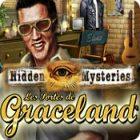 Hidden Mysteries: Les Portes de Graceland