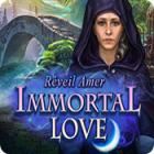 Immortal Love: Réveil Amer