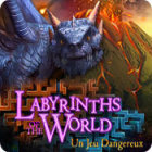 Labyrinths of the World: Un Jeu Dangereux