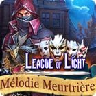 League of Light: Mélodie Meurtrière