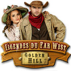 Légendes du Far West - Golden Hill