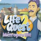 Life Quest® 2: Métropoville
