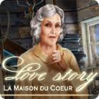 Love Story: La Maison du Cœur