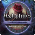 Ms. Holmes: Le Monstre des Baskerville Édition Collector