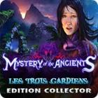 Mystery of the Ancients: Les Trois Gardiens Edition Collector