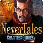 Nevertales: Chapitres Oubliés