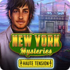 New York Mysteries: Haute Tension