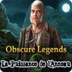 Obscure Legends: La Puissance de l'Anneau