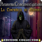 Paranormal Crime Investigations: La Confrérie du Serpent Edition Collector