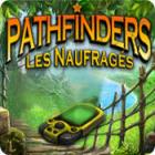 Pathfinders: Les Naufragés