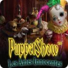 PuppetShow: Les Ames Innocentes