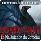 Redemption Cemetery: La Malédiction du Corbeau Edition Collector