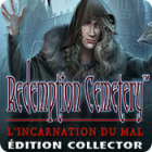 Redemption Cemetery: L'Incarnation du Mal Édition Collector