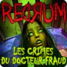 Redrum 2: Les Crimes du Docteur Fraud