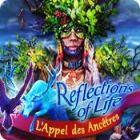 Reflections of Life: L'Appel des Ancêtres