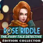 Rose Riddle: The Fairy Tale Detective. Collector's Edition