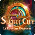 Secret City: Le Royaume Englouti