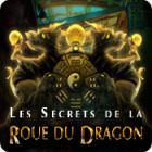 Les Secrets de la Roue du Dragon
