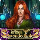 Shrouded Tales: La Menace des Ombres
