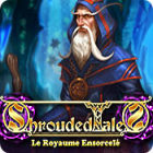 Shrouded Tales: Le Royaume Ensorcelé