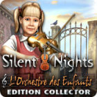 Silent Nights: L'Orchestre des Enfants Edition Collector