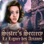 Sister's Secrecy: La Lignée des Arcanes
