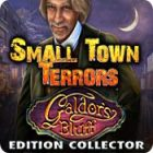 Small Town Terrors: Galdor's Bluff Edition Collector