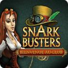 Snark Busters: Bienvenue Au Club