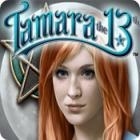 Tamara the 13th