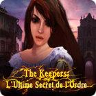The Keepers: L'Ultime Secret de l'Ordre
